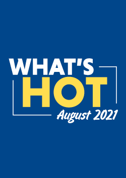 Whats Hot August